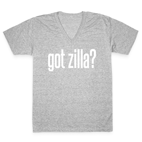 Got Zilla V-Neck Tee Shirt