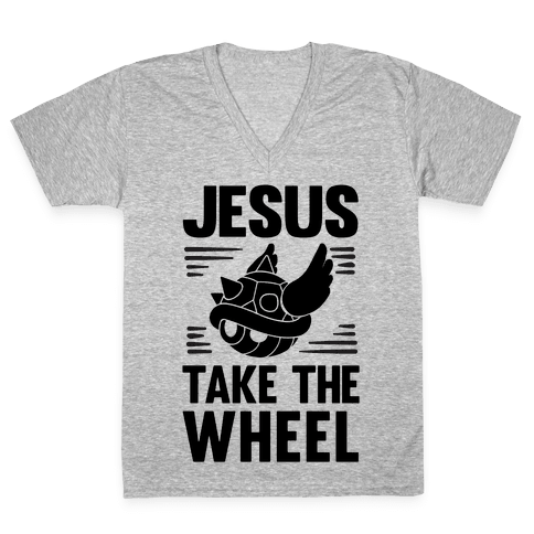Jesus Take The Wheel V-Neck Tee Shirt