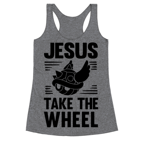 Jesus Take The Wheel Racerback Tank Top