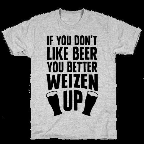 Weizen Up Mens T-Shirt