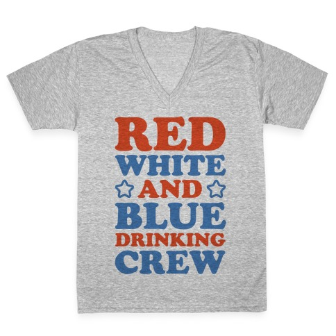 Red White and Blue Drinking Crew V-Neck Tee Shirt