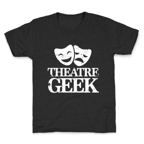 Theatre Geek Kids T-Shirt