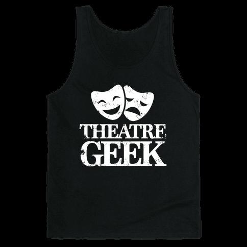 Theatre Geek Tank Top