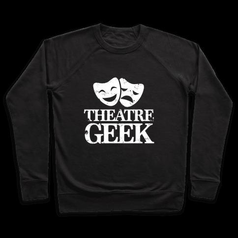 Theatre Geek Pullover