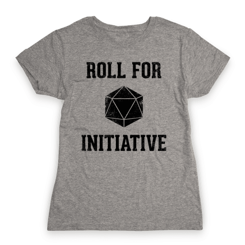 Roll For Initiative (Vintage) Womens T-Shirt