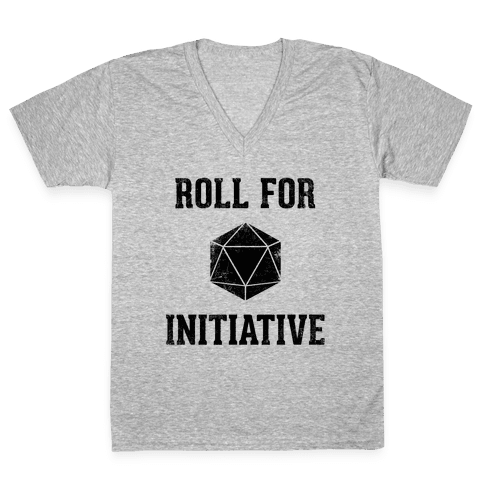Roll For Initiative (Vintage) V-Neck Tee Shirt