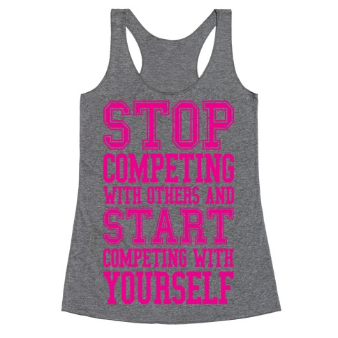 Compete With Yourself Racerback Tank Top