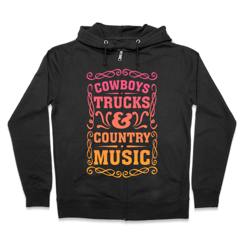 Cowboys Trucks & Country Music Zip Hoodie