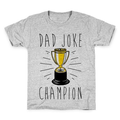 Dad Joke Champion Kids T-Shirt