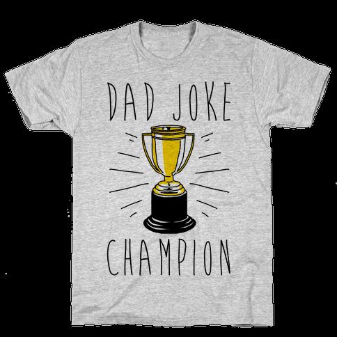 Dad Joke Champion Mens T-Shirt