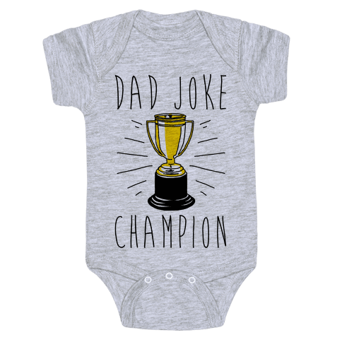 Dad Joke Champion Baby Onesy