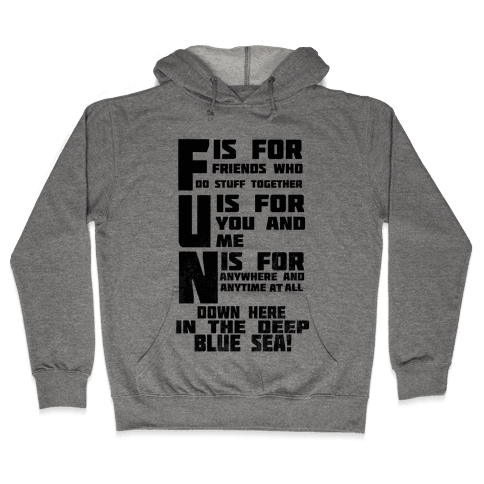 F.U.N.  Hooded Sweatshirt
