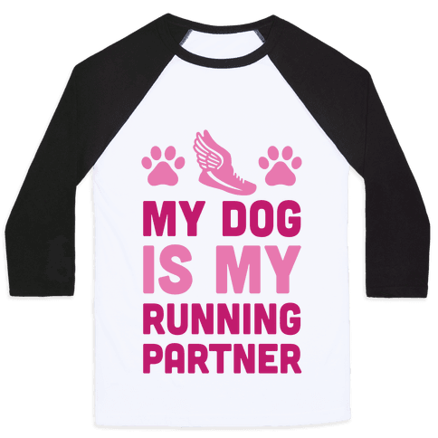 My Dog Is My Running Partner Baseball Tee