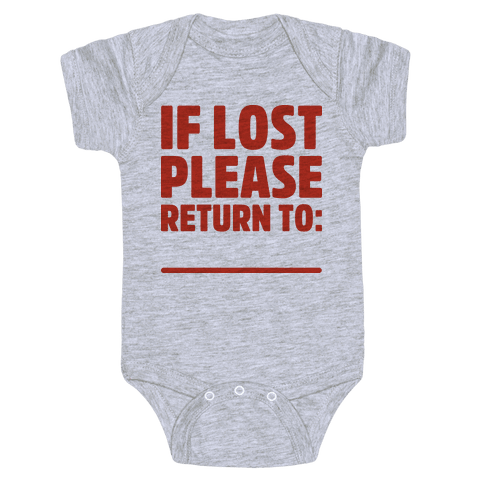 If Lost Please Return To (Blank) Baby Onesy