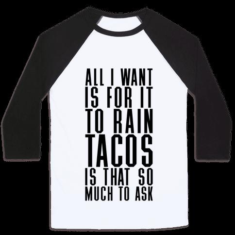 Rain Tacos Baseball Tee