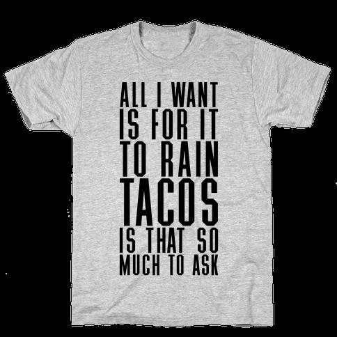 Rain Tacos Mens T-Shirt