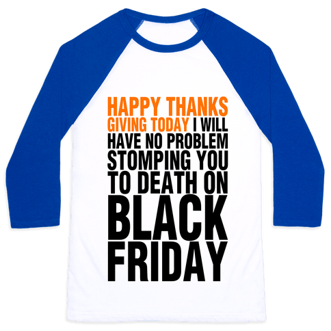 Happy Thanksgiving, For Now Baseball Tee