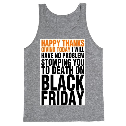 Happy Thanksgiving, For Now Tank Top