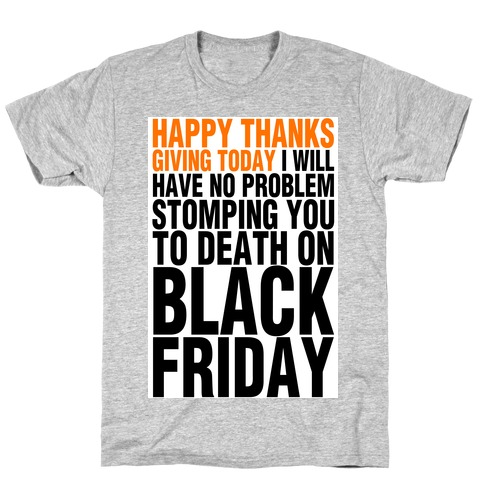 Happy Thanksgiving, For Now T-Shirt