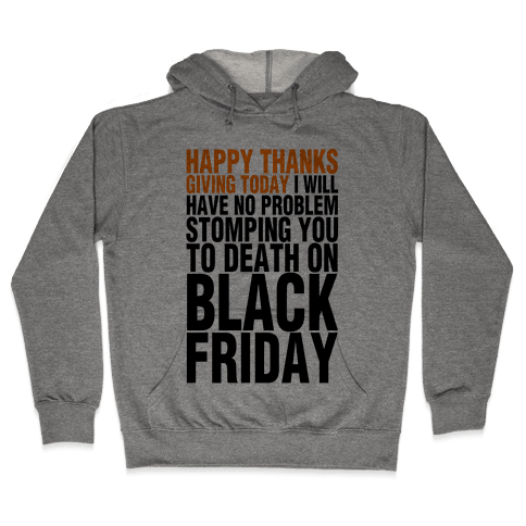 Happy Thanksgiving, For Now Hooded Sweatshirt