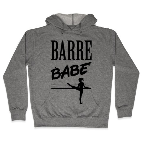 Barre Babe Hooded Sweatshirt