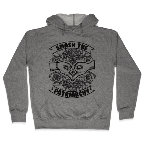 Smash the Patriarchy Hooded Sweatshirt
