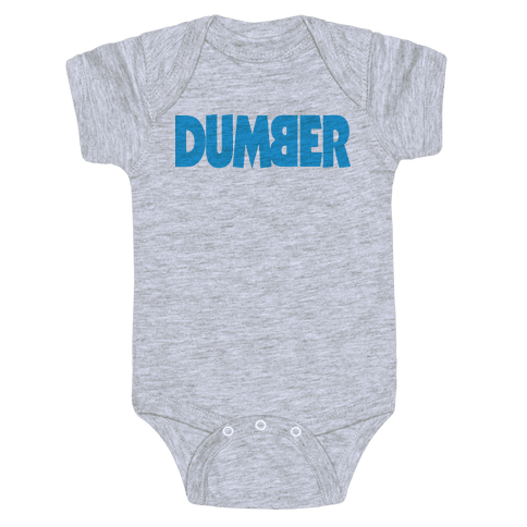 Dumber (Couples) Baby Onesy