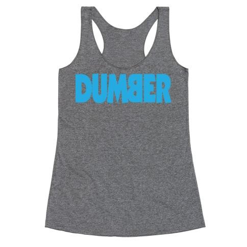 Dumber (Couples) Racerback Tank Top
