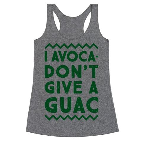 I Avocadon't Give a Guac Racerback Tank Top