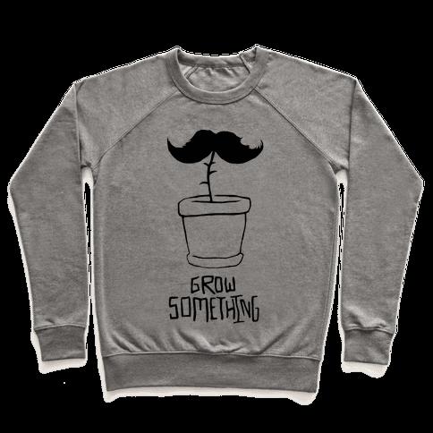 Grow A Mustache Pullover