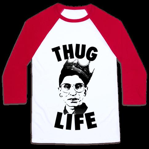 Ruth Bader Ginsberg Thug Life Baseball Tee