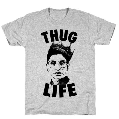 Ruth Bader Ginsberg Thug Life T-Shirt