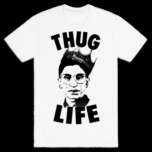 Ruth Bader Ginsberg Thug Life Mens T-Shirt