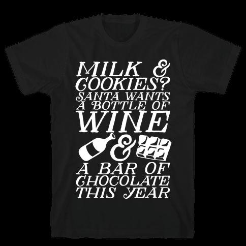 Santa Wants Wine & a Bar of Chocolate This Year  Mens T-Shirt