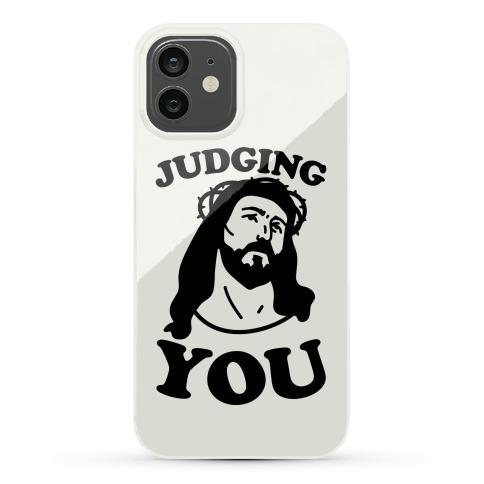Judging You Jesus Phone Case