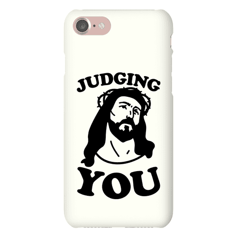 Judging You Jesus Phone Case