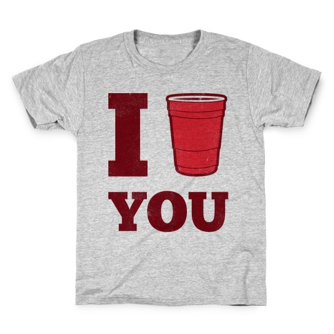 I Solo Cup You Kids T-Shirt