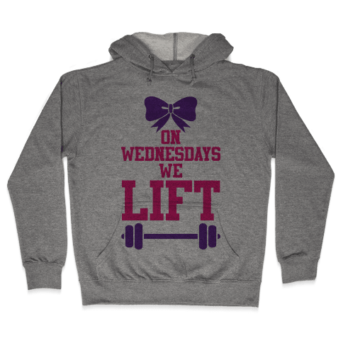 On Wednesdays We Lift Hooded Sweatshirt