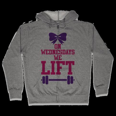 On Wednesdays We Lift Zip Hoodie