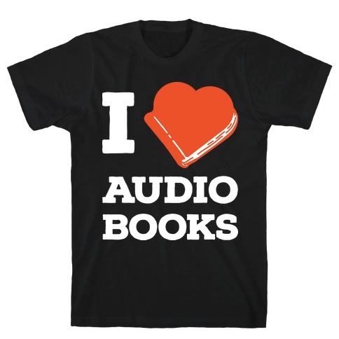 I Love Audio Books Mens T-Shirt