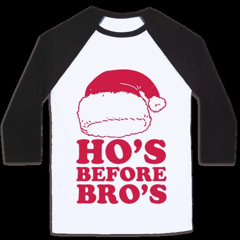 Ho's Before Bro's Baseball Tee