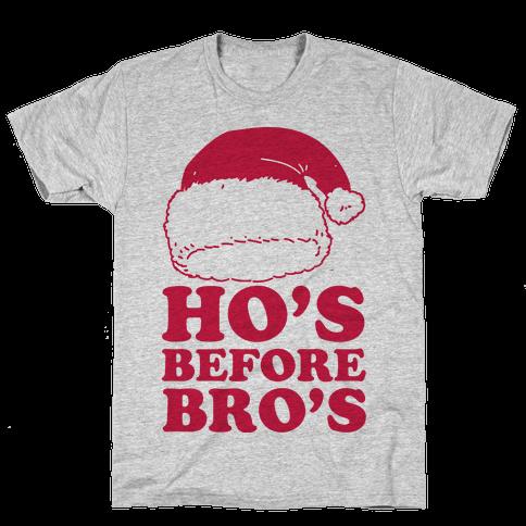 Ho's Before Bro's Mens T-Shirt