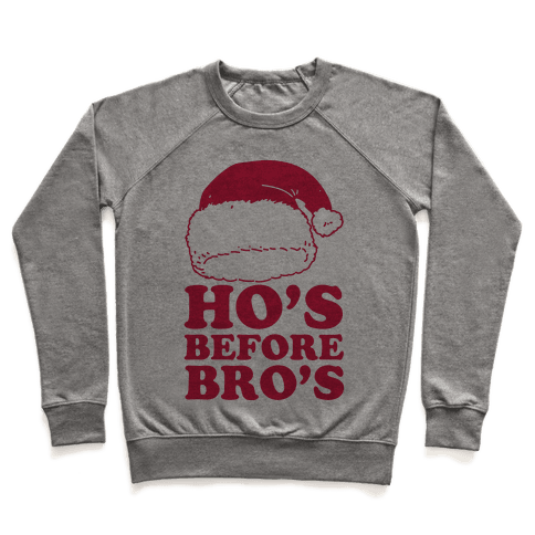 Ho's Before Bro's Pullover