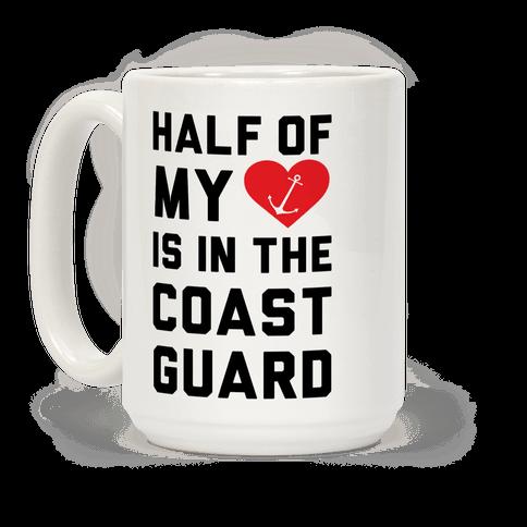 Half My Heart Is In The Coast Guard