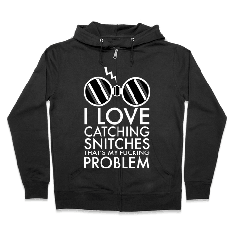 Snitch Catching Zip Hoodie