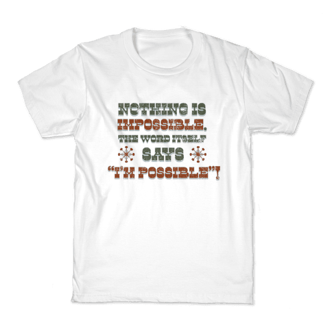 Nothing is Impossible (tank) Kids T-Shirt