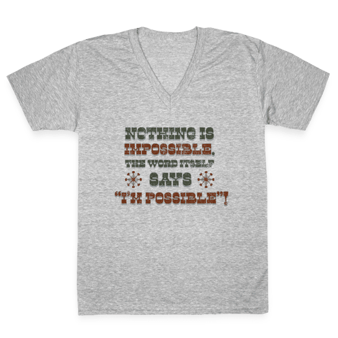 Nothing is Impossible (tank) V-Neck Tee Shirt