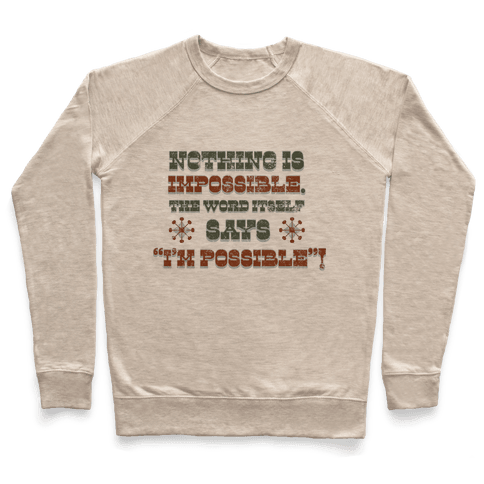 Nothing is Impossible (tank) Pullover