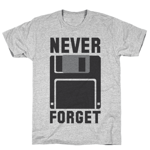 Never Forget The Floppy Mens T-Shirt