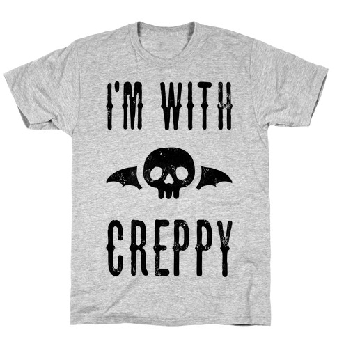 I'm With Creppy T-Shirt